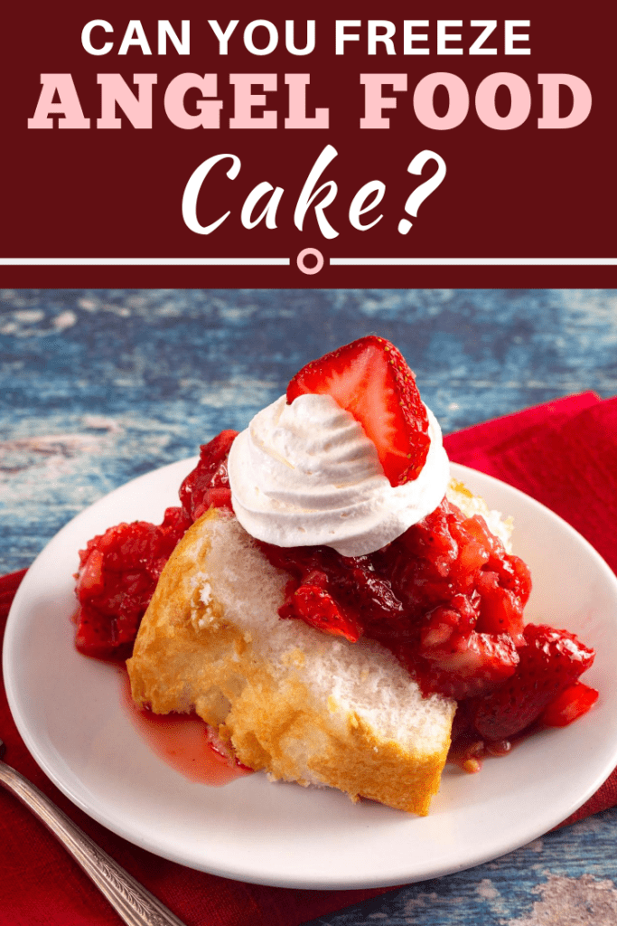 Can You Freeze Angel Food Cake