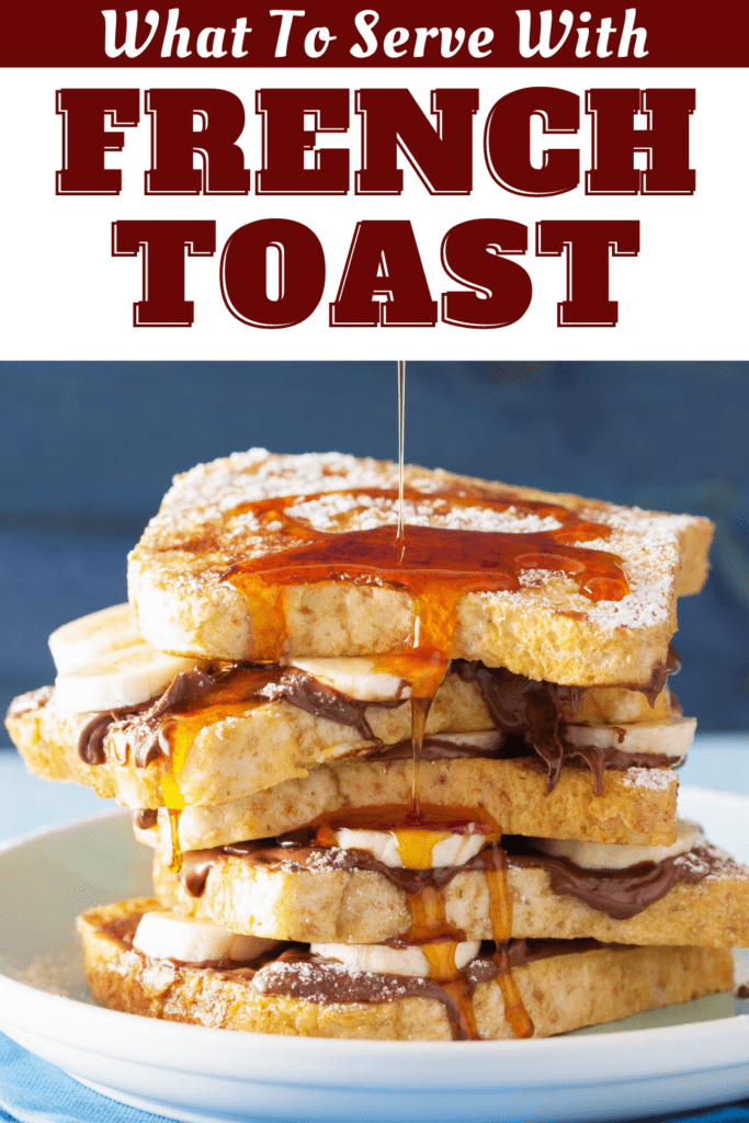 What To Serve With French Toast