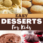 Easy Desserts for Kids