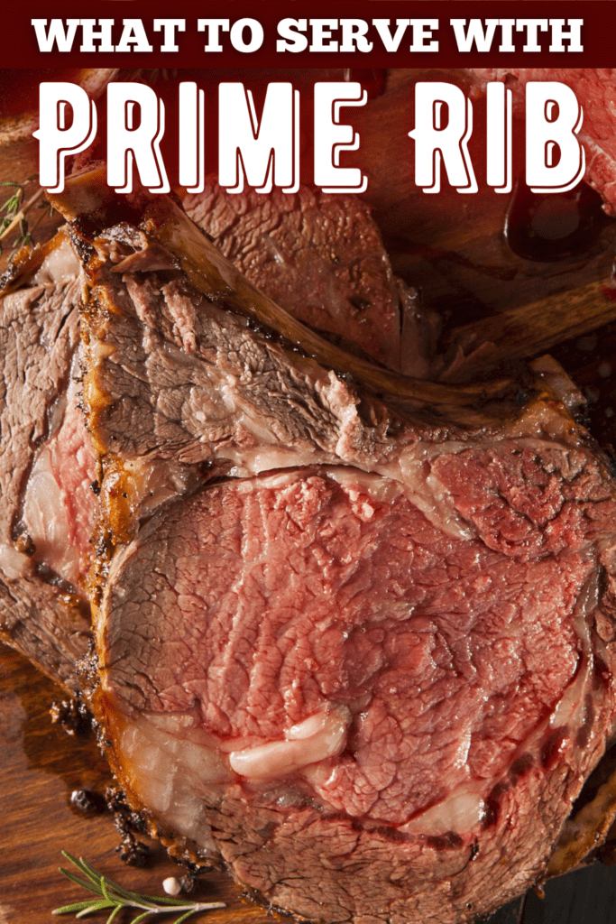 What To Serve With Prime Rib