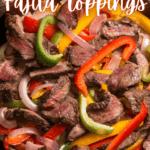 Top 10 Fajita Toppings