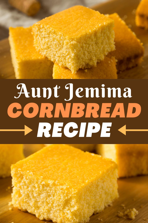 Aunt Jemima Cornbread Recipe - Insanely Good