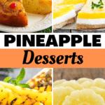 Pineapple Desserts