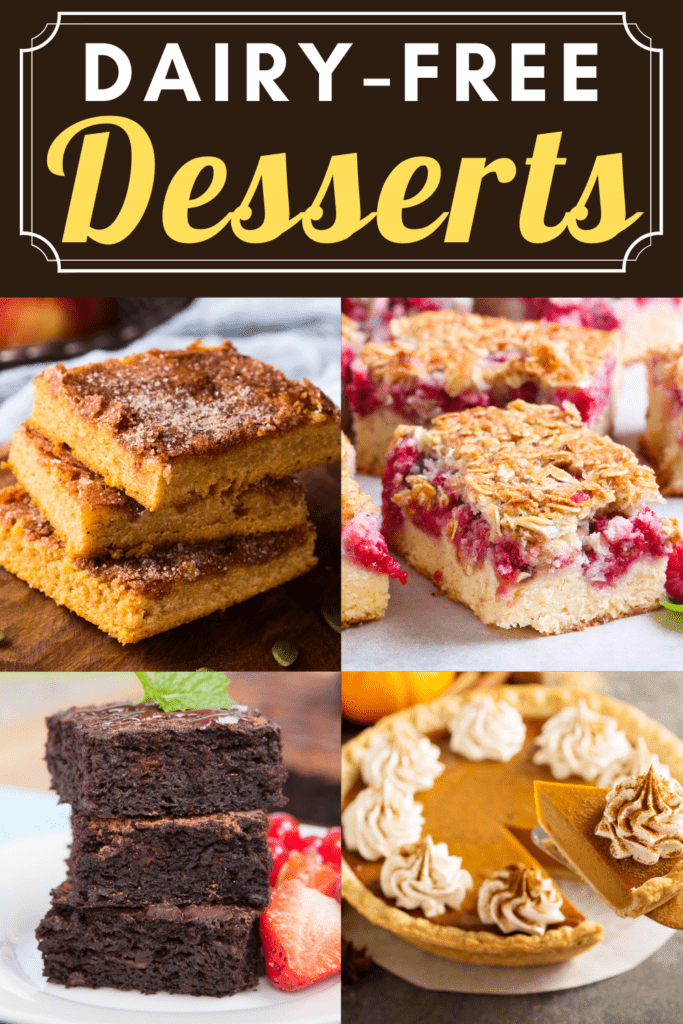 24 Dairy Free Desserts Easy Recipes Insanely Good