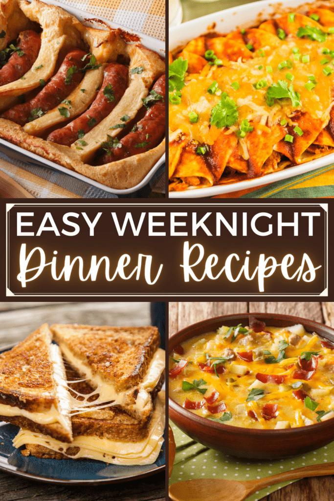 Easy Weeknight Dinner Recipes