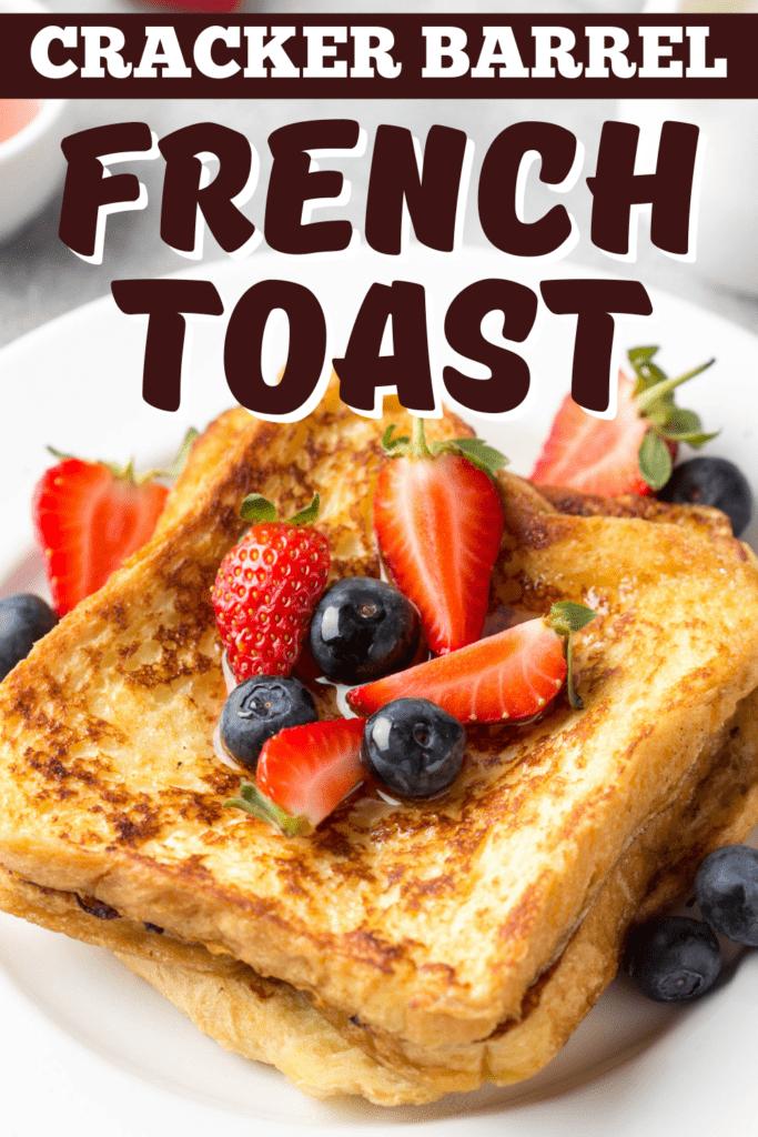 Cracker Barrel French Toast