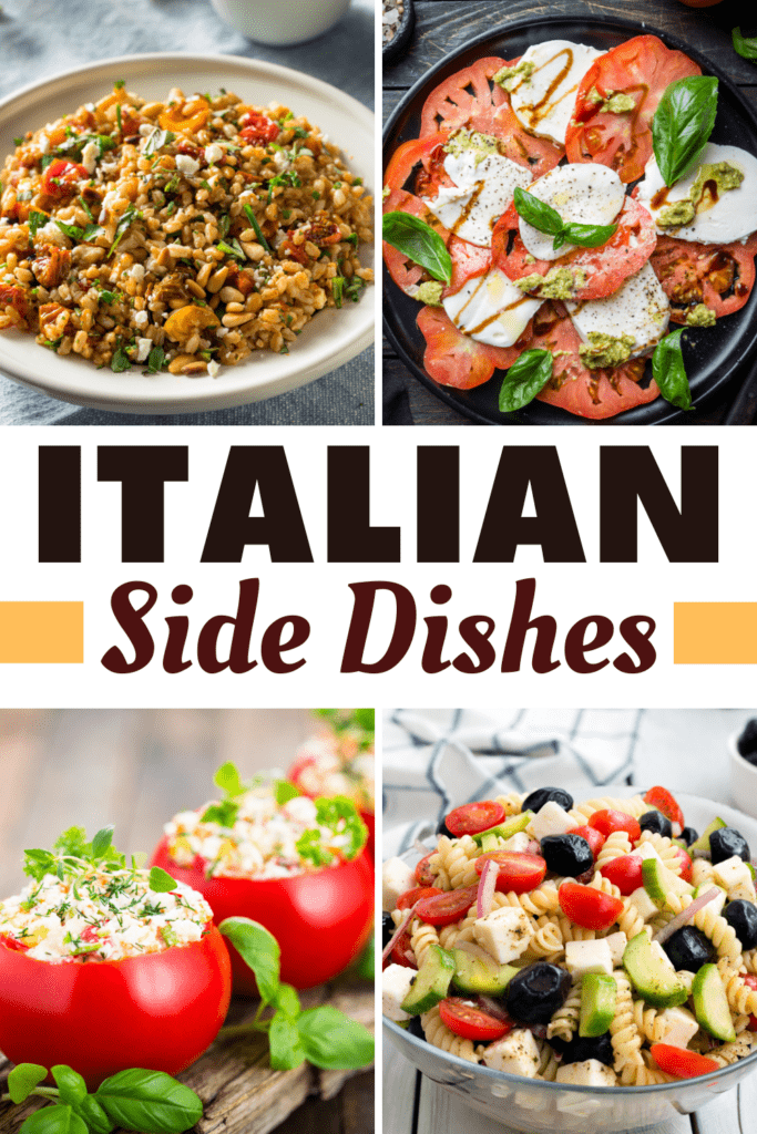 25 Authentic Italian Side Dishes Insanely Good