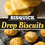 Bisquick Drop Biscuits