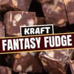 Kraft Fantasy Fudge
