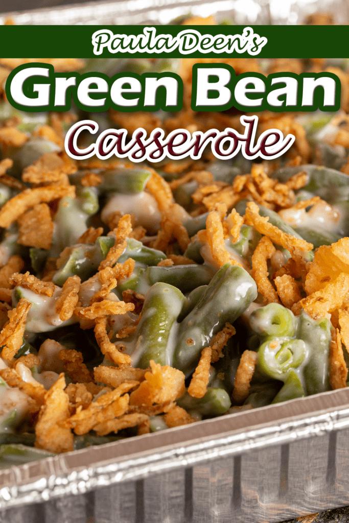 Paula Deen's Green Bean Casserole