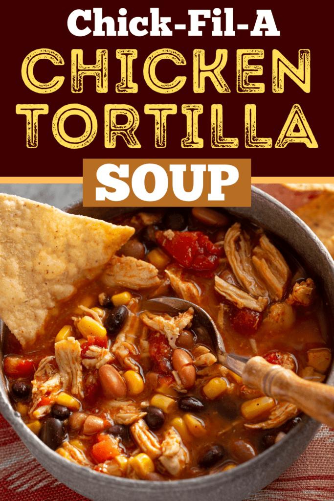 Chick-fil-A Chicken Tortilla Soup