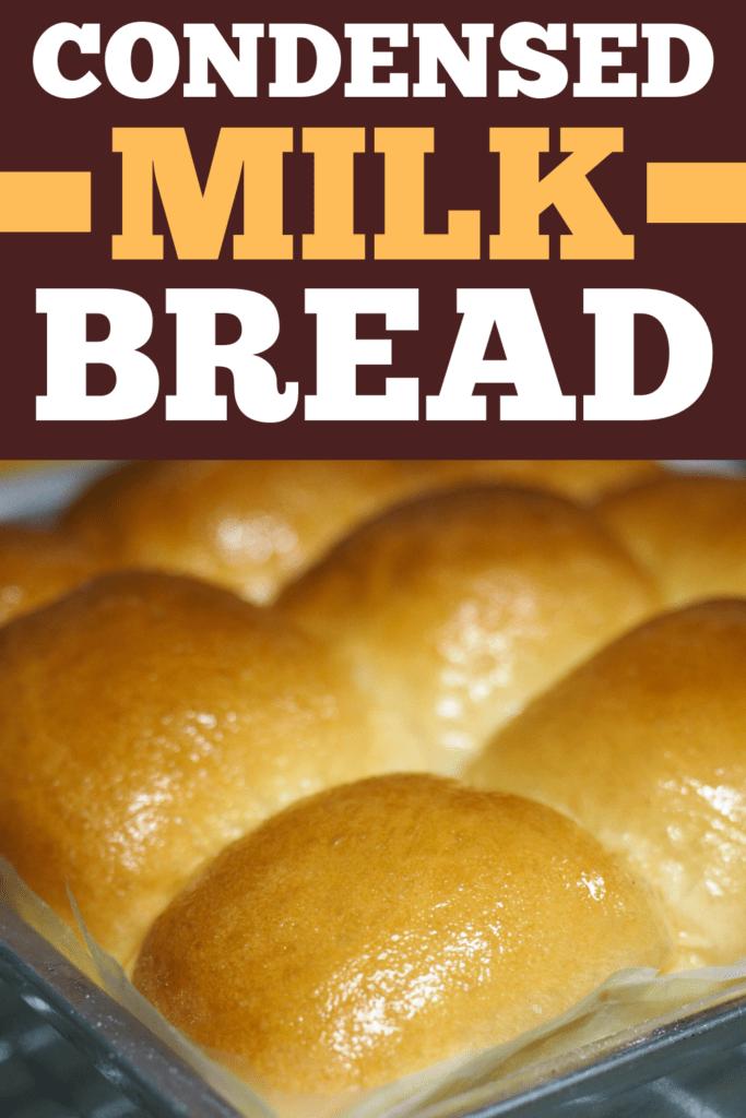 Condensed Milk Bread