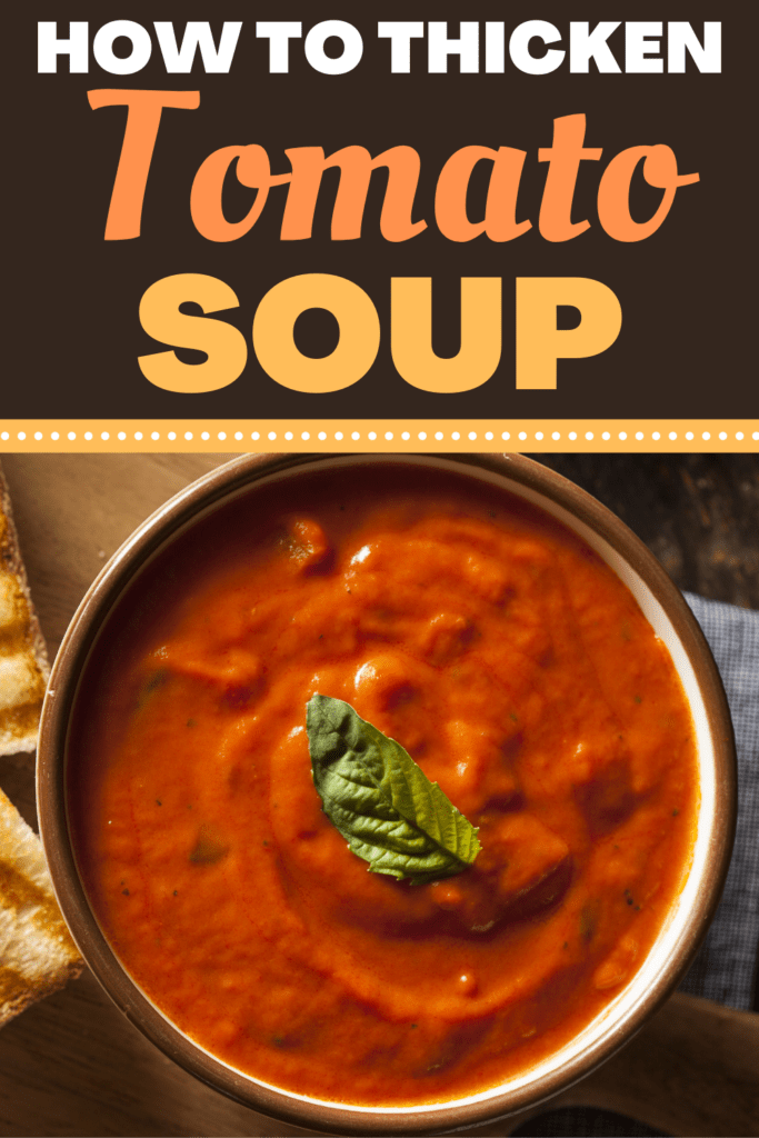 How to Thicken Tomato Soup