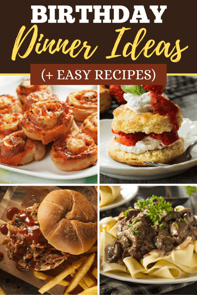 Birthday Dinner Ideas (+ Easy Recipes)
