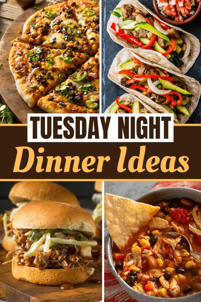 Tuesday Night Dinner Ideas