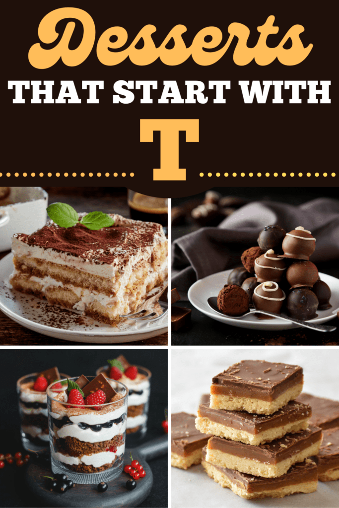 Desserts That Start With T