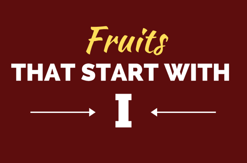 12 Fruits That Start With 'I'