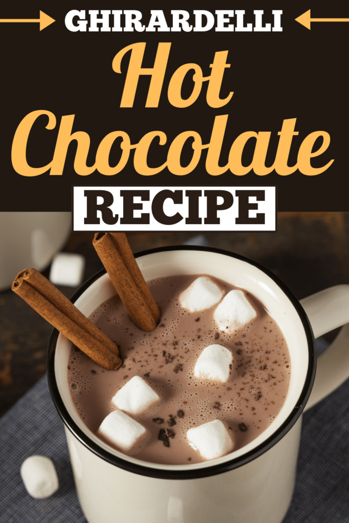 Ghirardelli Hot Chocolate Recipe