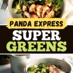 Panda Express Super Greens