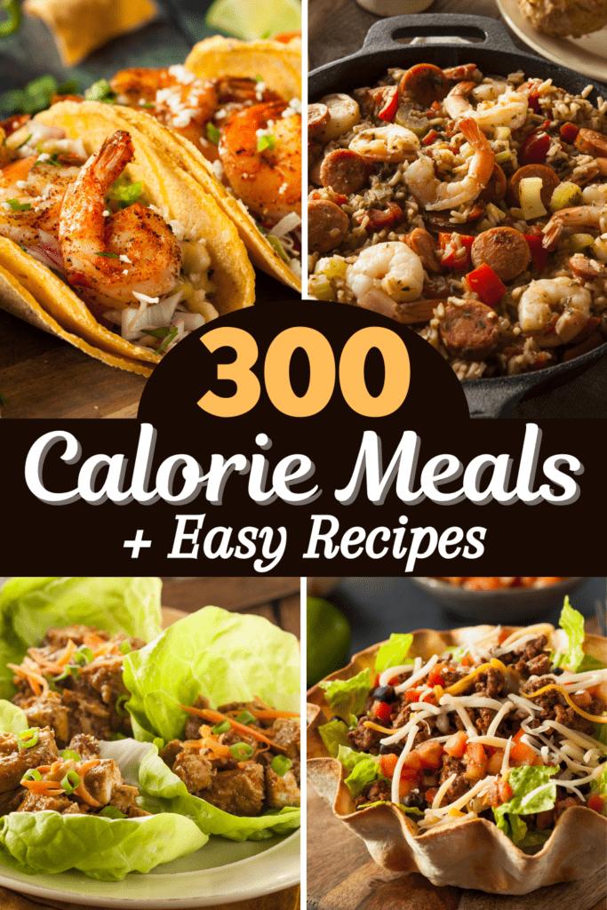 300 Calorie Meals (+ Easy Recipes)