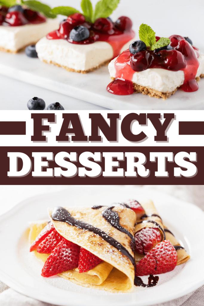Fancy Desserts