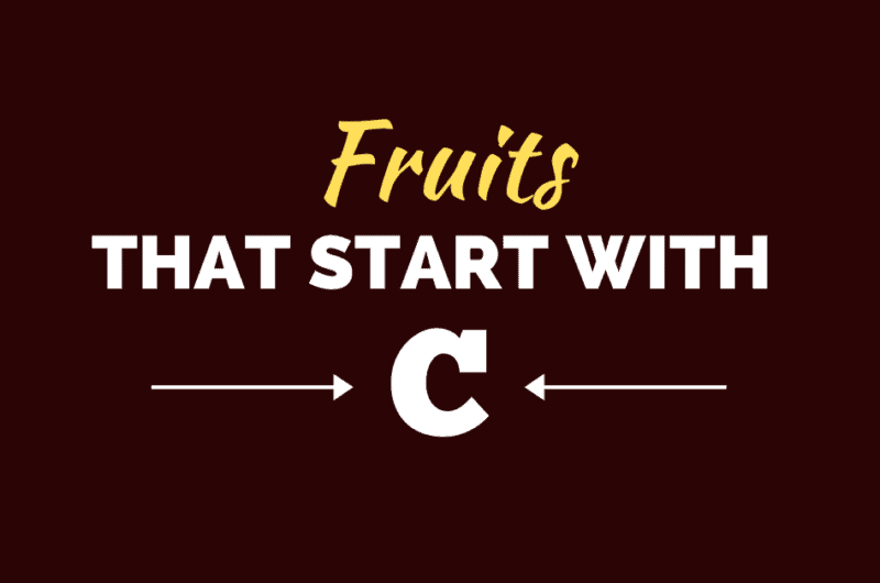 30 Fruits That Start With C