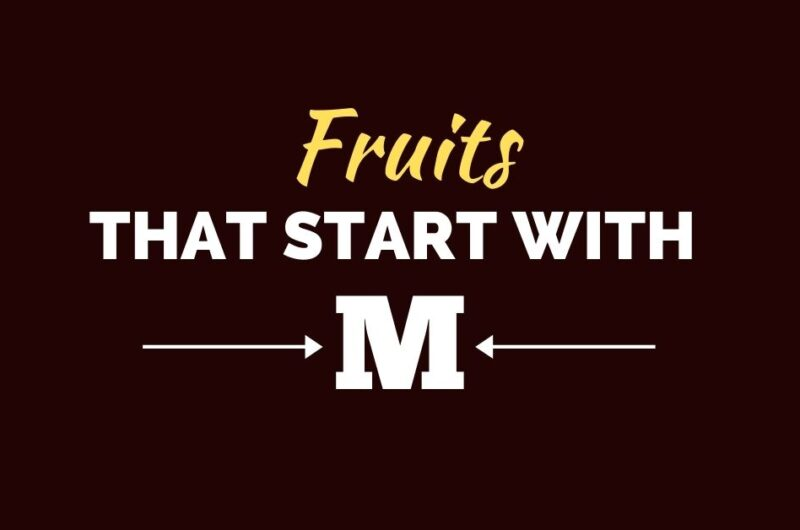 30 Fruits That Start With M