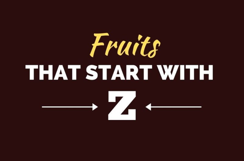 10 Fruits That Start With Z