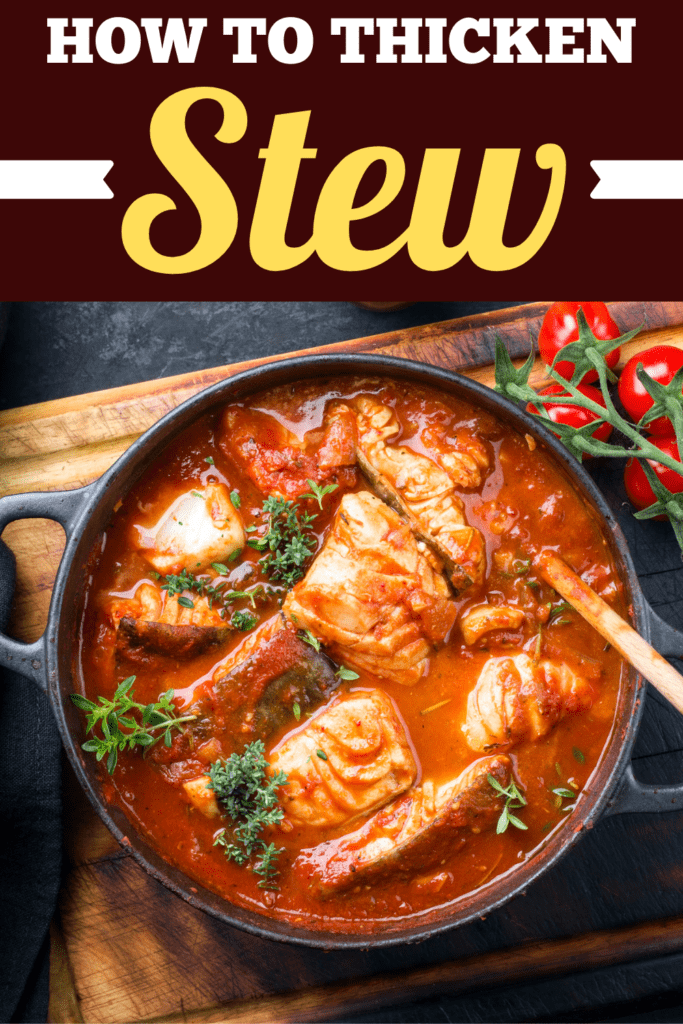 How to Thicken Stew