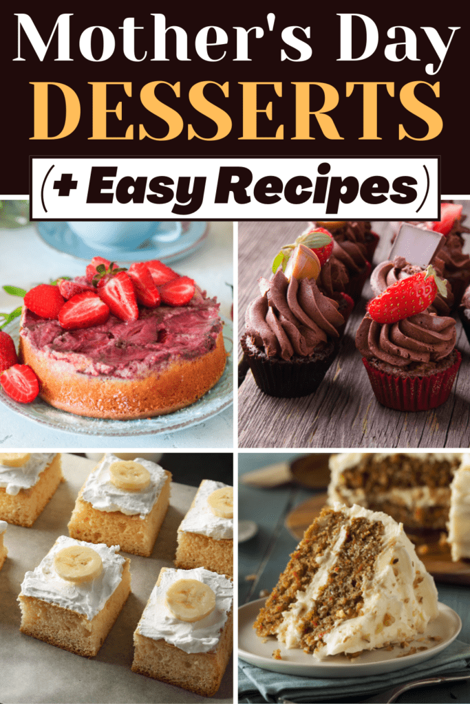 Mother's Day Desserts (+ Easy Recipes)