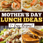 Mother's Day Lunch Ideas