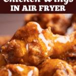 Reheat Chicken Wings in Air Fryer