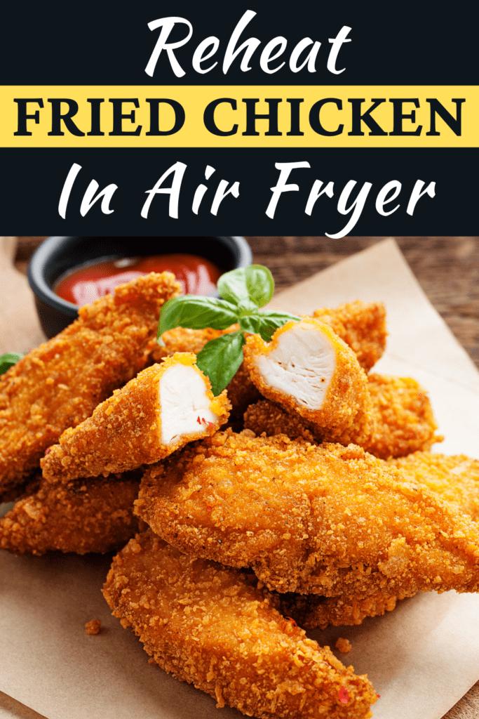 Reheat Fried Chicken in Air Fryer