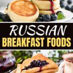 Russian Breakfast Foods
