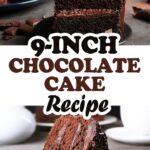 9-Inch Chocolate Cake Recipe