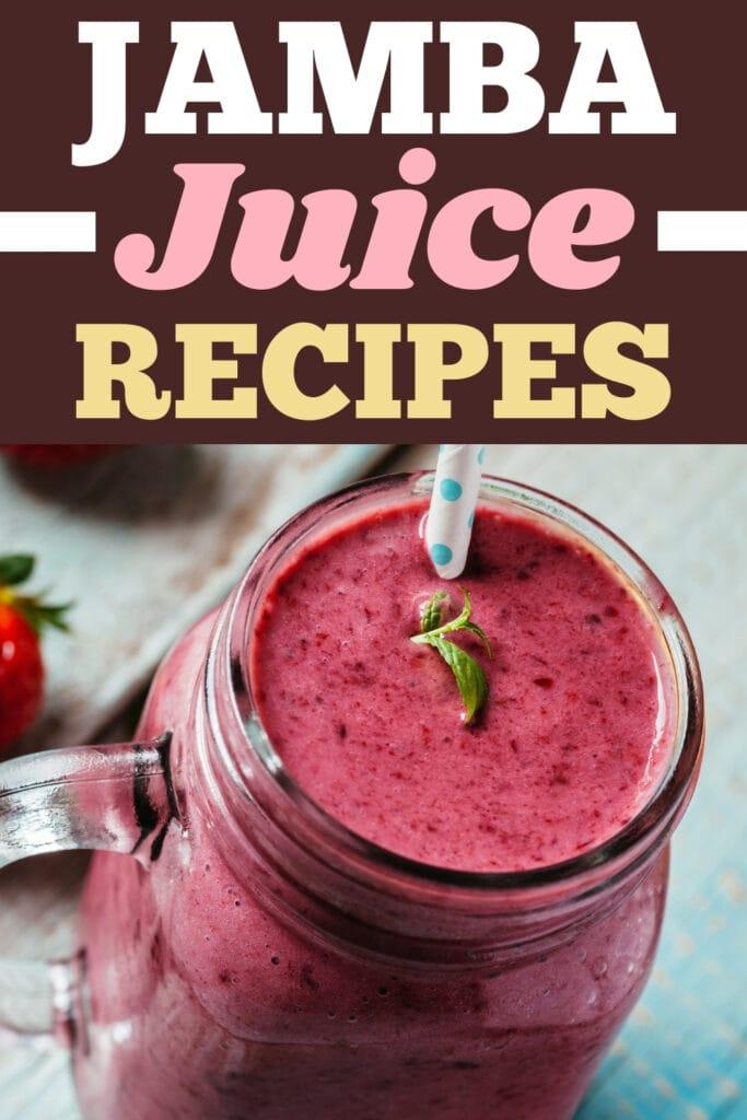 Jamba Juice Recipes