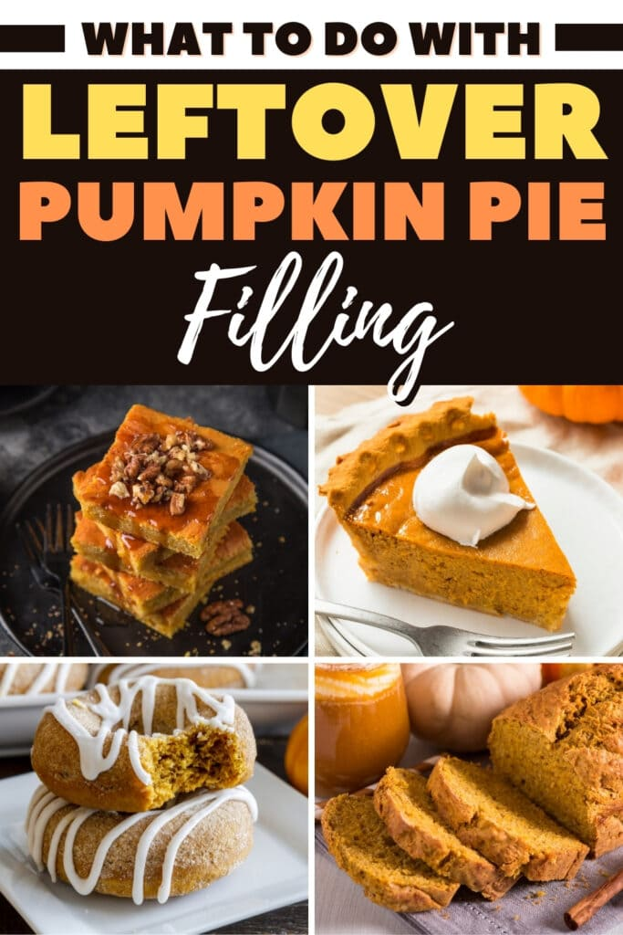 What To Do With Leftover Pumpkin Pie Filling