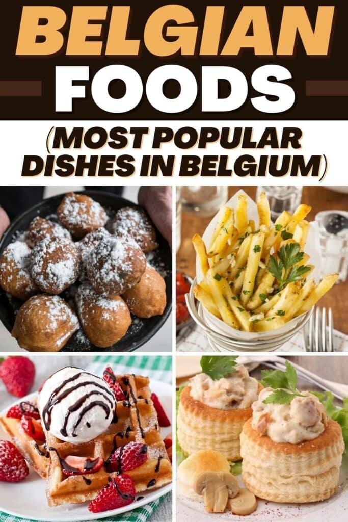 Belgian Foods (Most Popular Dishes in Belgium)