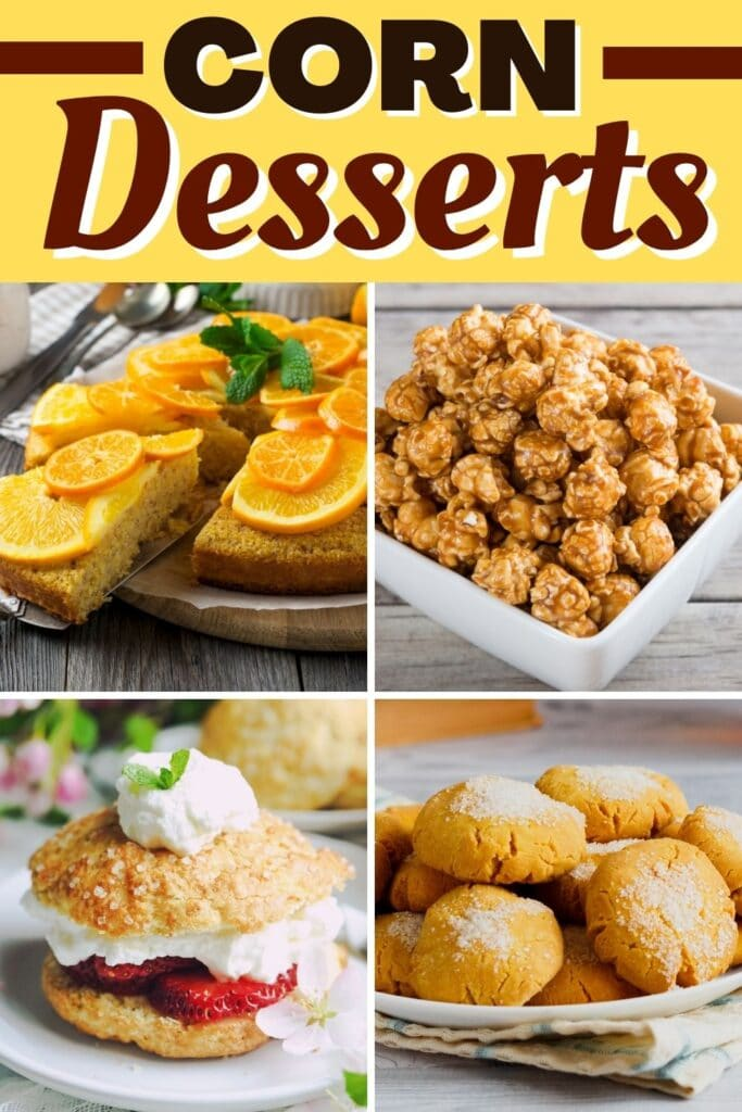 Corn Desserts