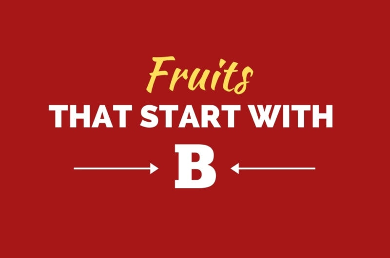 30 Fruits That Start With B