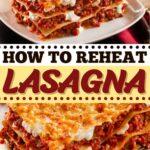How to Reheat Lasagna