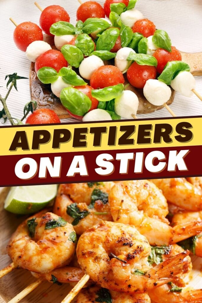 Appetizers on a Stick