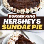 Burger King Hershey's Sundae Pie