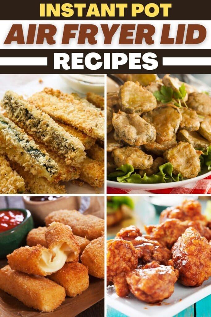 Instant Pot Air Fryer Lid Recipes