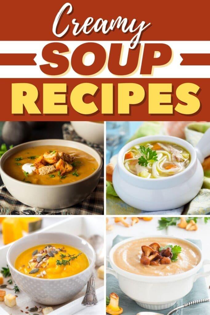 Creamy Soup Recipes