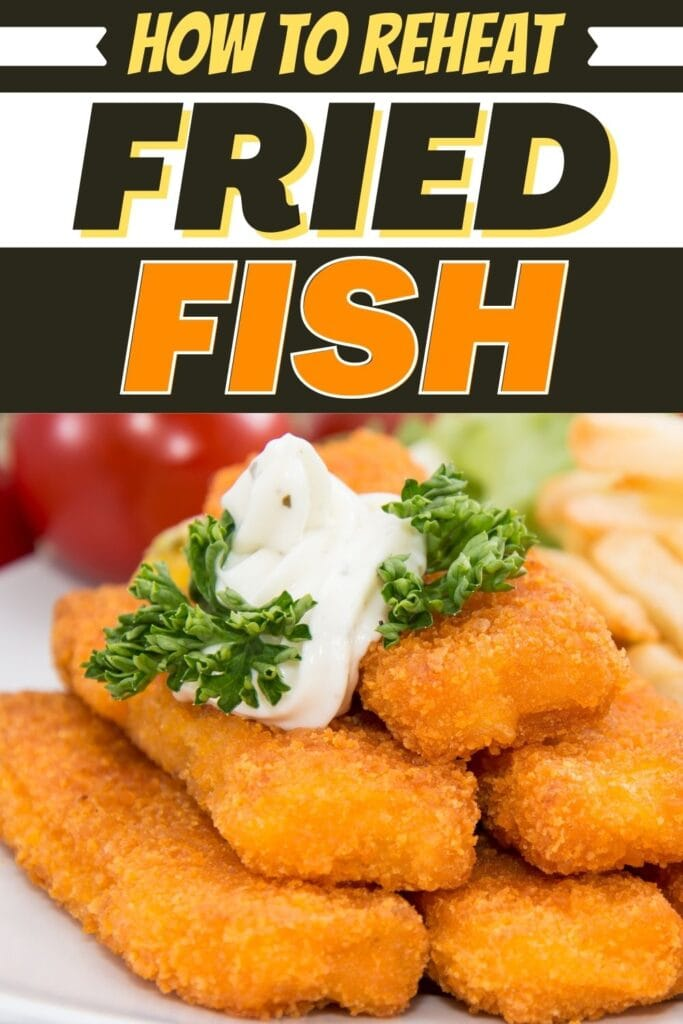 How to Reheat Fried Fish