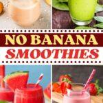 No Banana Smoothies